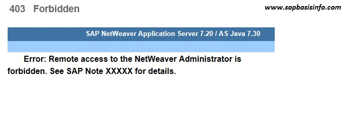 Remote Access to the NetWeaver Administration is Forbidden