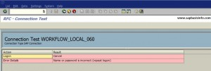 "TRFC SM58 Error ""Name or Password is incorrect"" for Workflow_Local_"