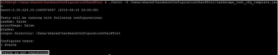 HANA Hardware Check Tool Landscape Script Error : EvalOs is Not Registered